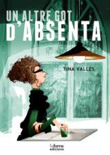 Un altre got d'absenta de Tina Vallès