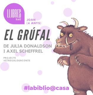 El grúfal, de Julia Donaldson